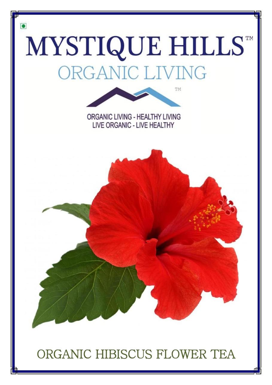 Organic Hibiscus Rosa Sinensis Tea 100 G Mystique
